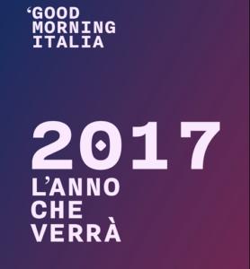 goodmorning italia 2017 l'anno che verrà