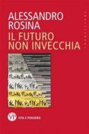 Il Futuro non invecchia
